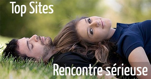 site rencontres serieuses placeliebrtine