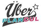 Uber Plan Cul